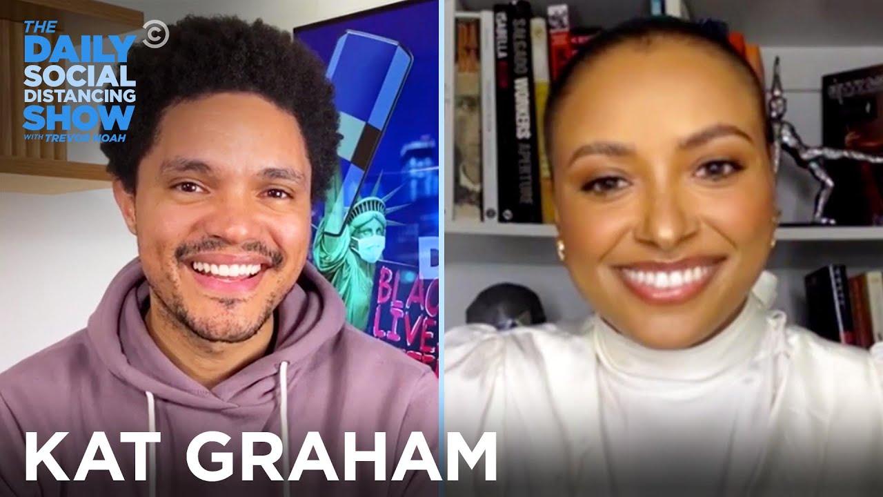 Kat Graham - Uplifting Black Women & Destigmatizing Refugees | The Daily Social Distancing Show
