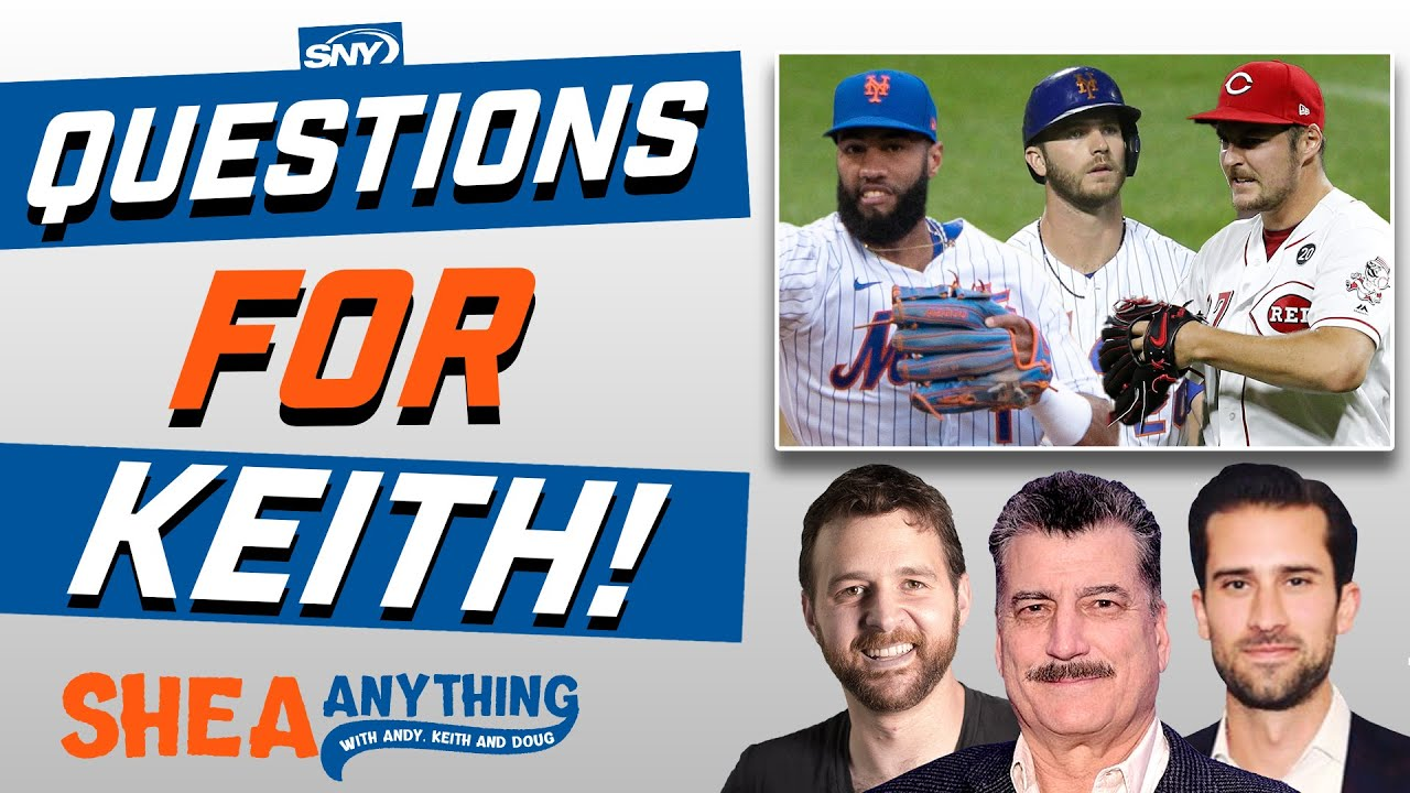 Mets offseason questions for the one and only Keith Hernandez   Shea Anything   SNY