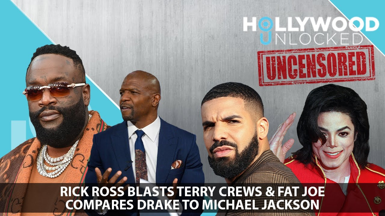 Rick Ross Blasts Terry Crews & Fat Joe Compares Drake to MJ on Hollywood Unlocked [UNCENSORED]