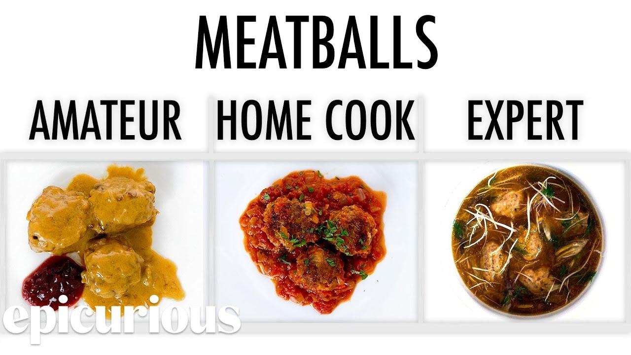 4 Levels of Meatballs: Amateur to Food Scientist | Epicurious