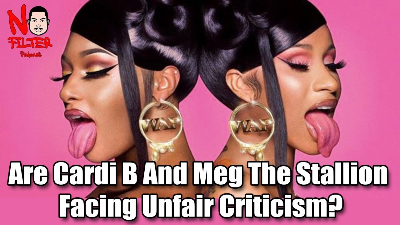 Are Cardi B And Meg Thee Stallion Facing Unfair Criticism? W/Natural Muurmaid