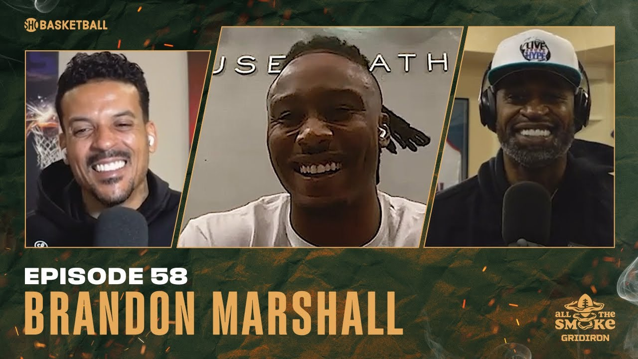 Brandon Marshall   Ep 58   ALL THE SMOKE Full Episode   SHOWTIME Basketball