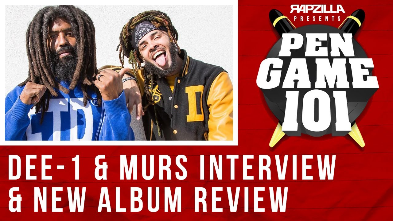 Dee-1 & Murs Interview & 'He's the Christian, I'm the Rapper' Deep Dive Review (Pen Game 101 Ep. 2)