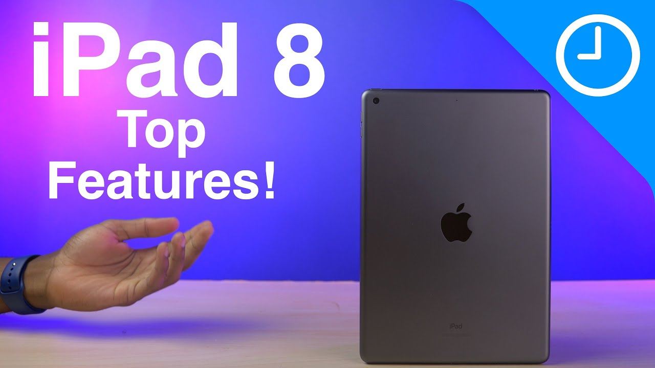 iPad 8 Top Features: The Best Value iPad gets Better!