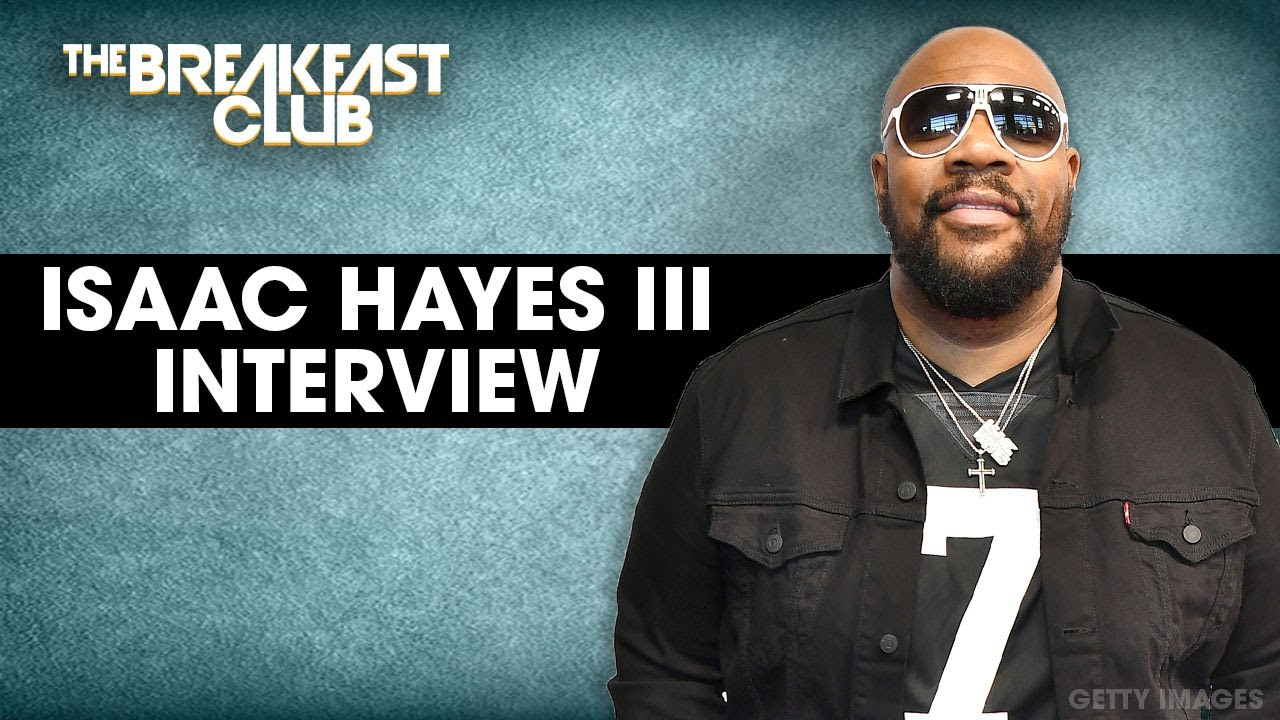 Isaac Hayes III On Building Black Wealth Through 'Fanbase' Platform, Monetizing Content + More