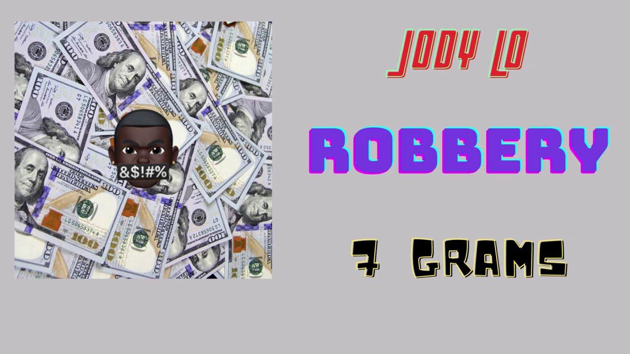 Jody Lo - Robbery [Music]