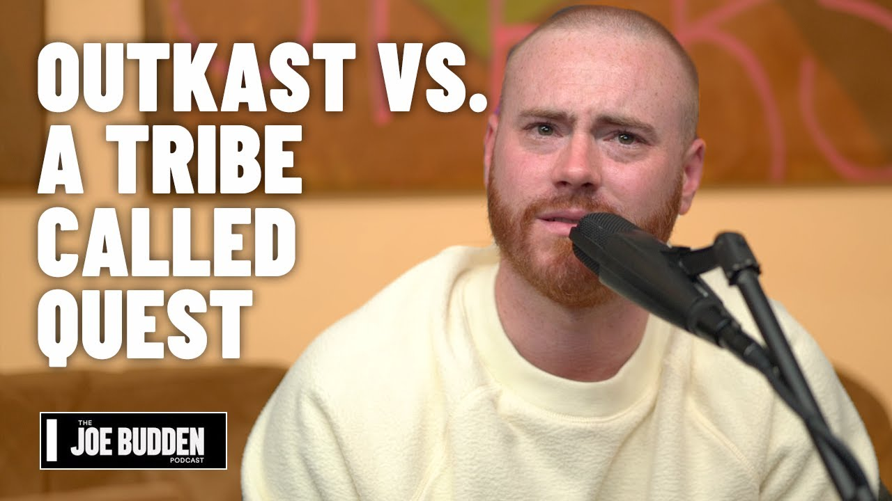 OutKast vs. A Tribe Called Quest   The Joe Budden Podcast