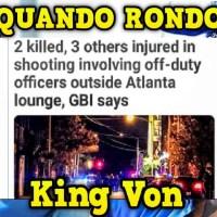 Quando Rondo & King Von on IG Live Moments After Atlanta hookah lounge