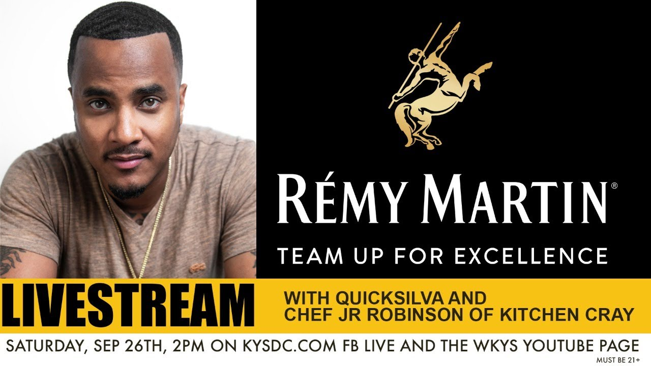 Quicksilva Live with Chef J.R. Robinson and Remy Martin