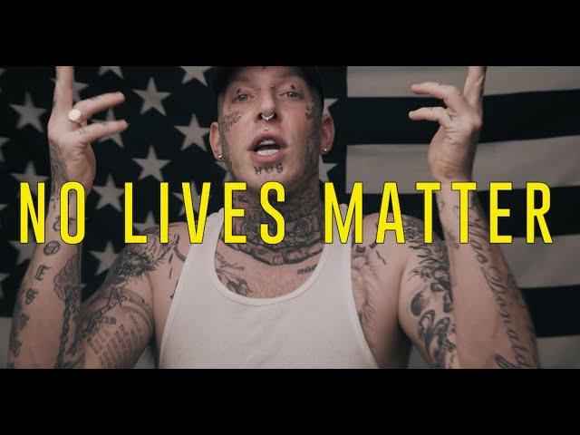 """Tom MacDonald - """"NO LIVES MATTER"""""""