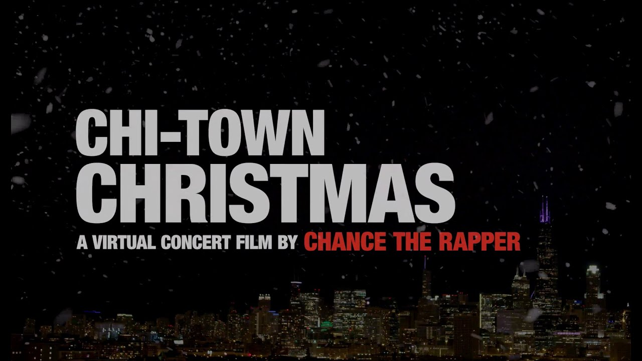 Chance The Rapper Virtual Concert: Chi-Town Christmas   LIVE IN CHICAGO 12/18/20