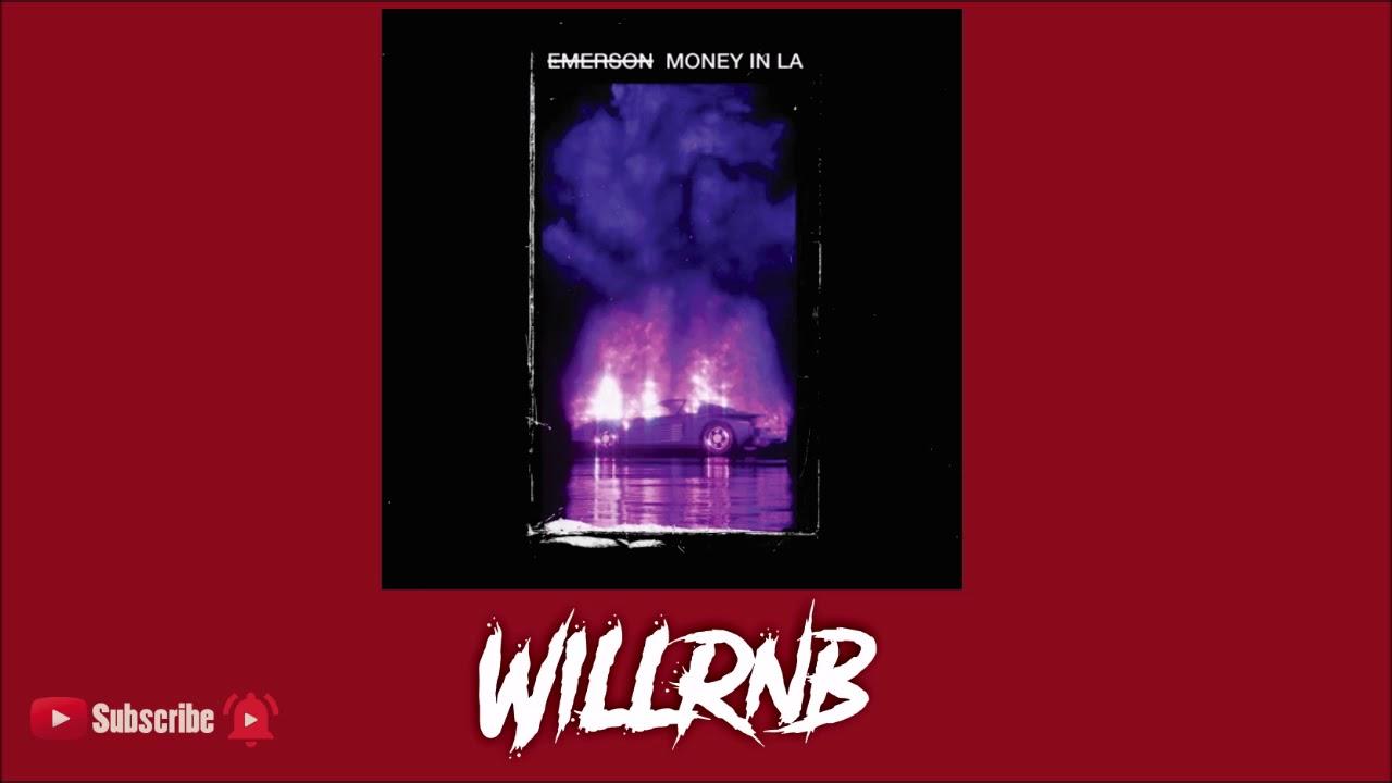 Emerson - Money In LA