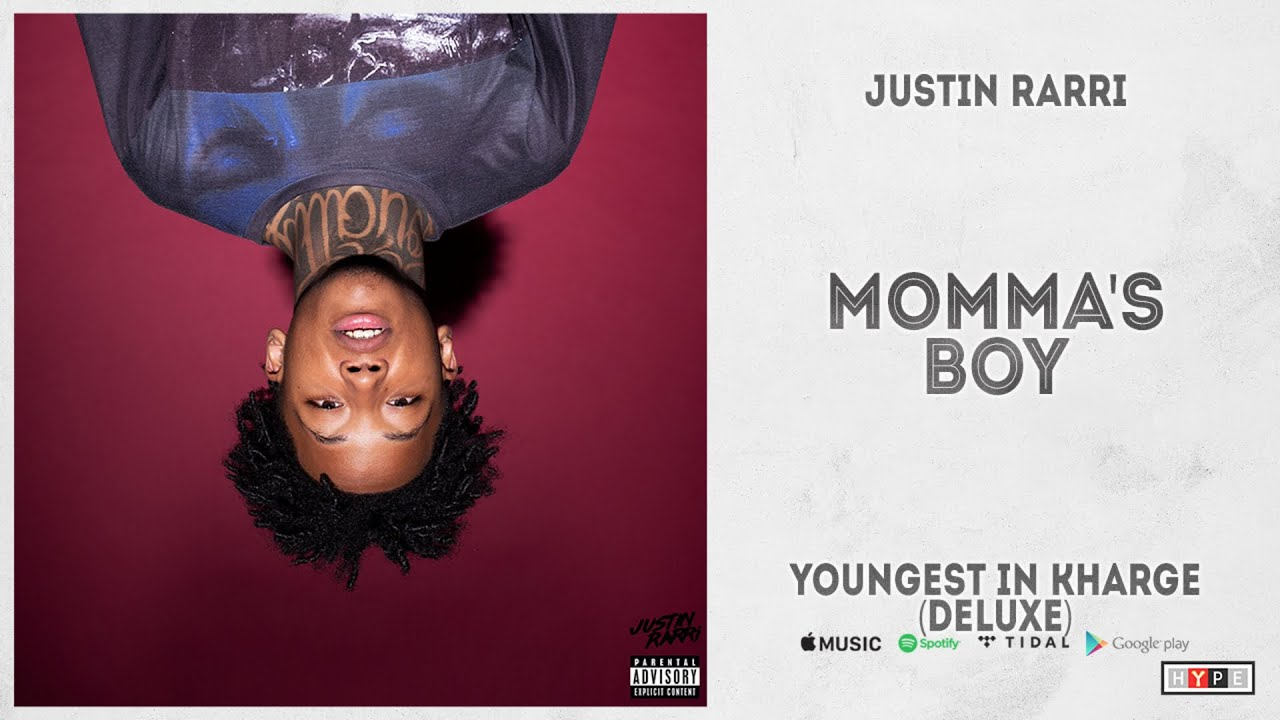 """Justin Rarri - """"MOMMA'S BOY"""" (YOUNGEST IN KHARGE DELUXE)"""