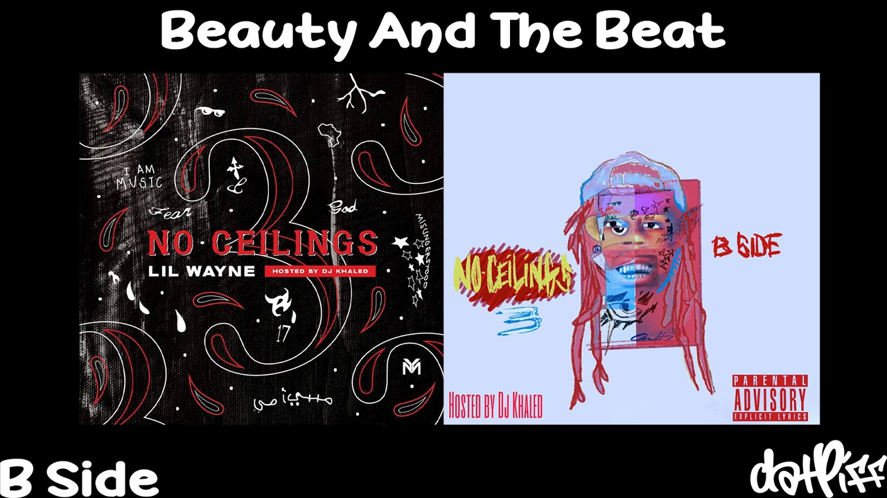 Lil Wayne - Beauty And The Beat   No Ceilings 3 B Side (Official Audio)