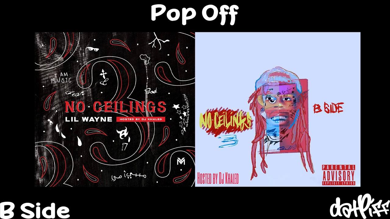 Lil Wayne - Pop Off   No Ceilings 3 B Side (Official Audio)