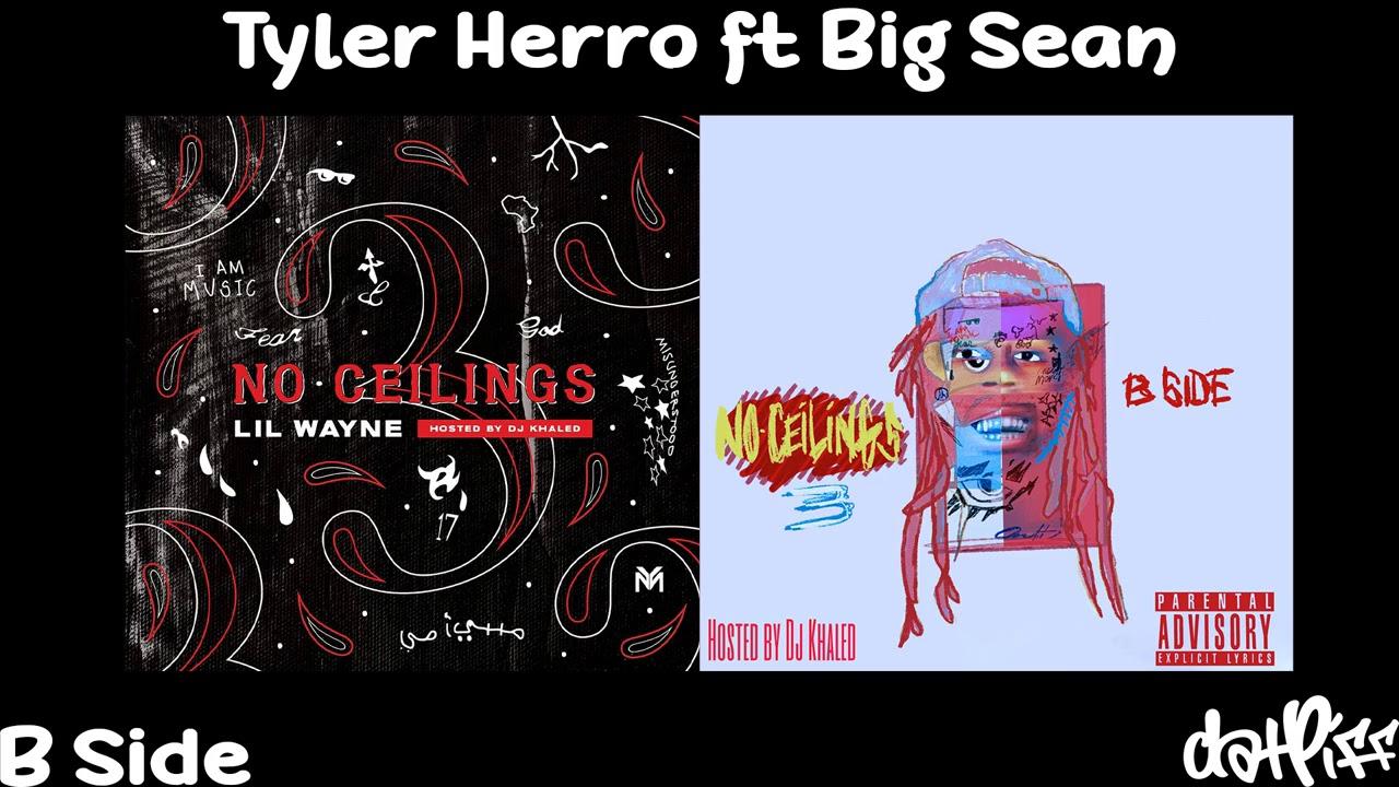 Lil Wayne - Tyler Herro feat. Big Sean | No Ceilings 3 B Side (Official Audio)