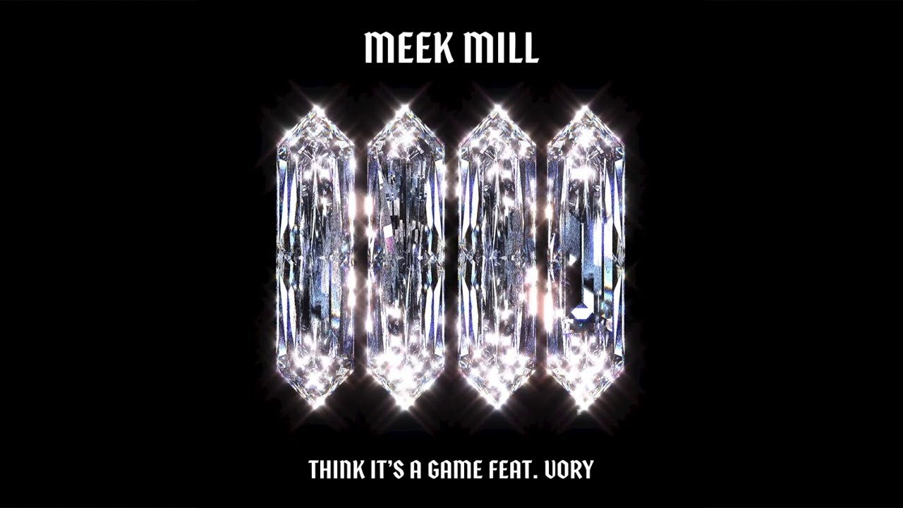 Meek Mill - Think It's A Game (feat. Vory) [Official Audio]
