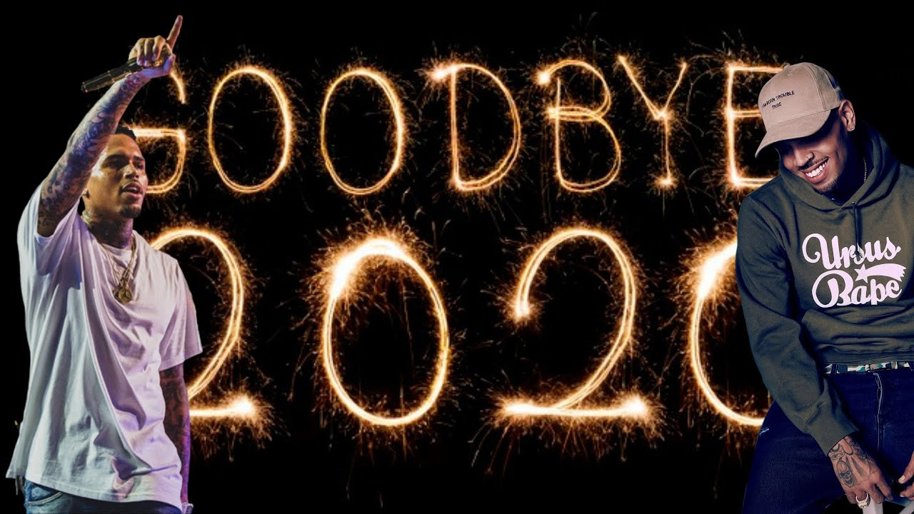 2020 Overview (Un)released Chris Brown Songs