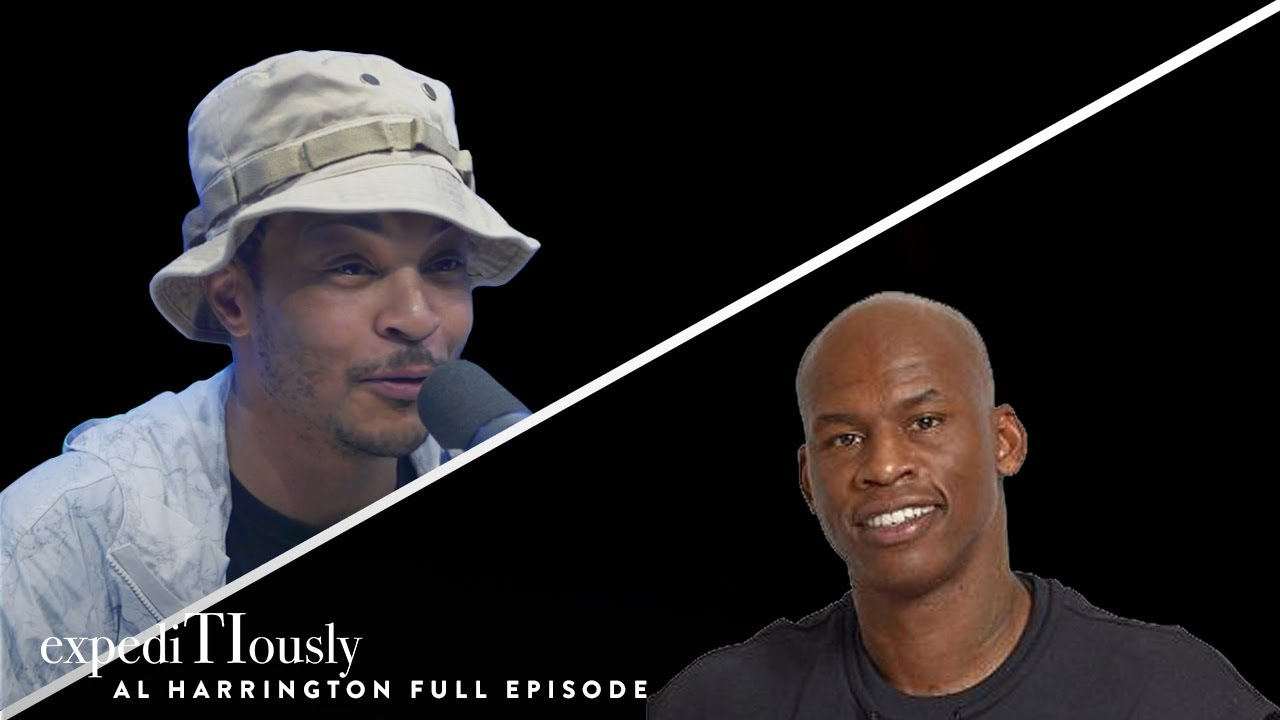 Al Harrington Talks to T.I. About Being a Cannabis Entrepreneur   expediTIously Podcast
