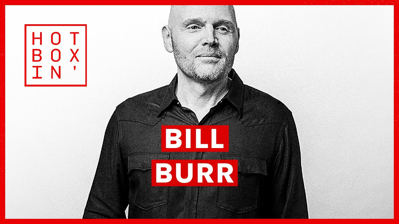 Bill Burr | Hotboxin' with Mike Tyson