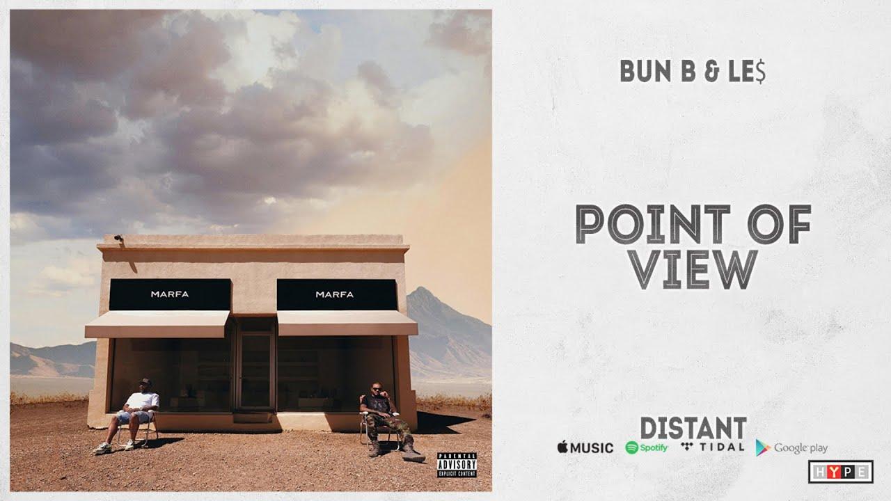 """Bun B & LE$ - """"Point of View"""" (Distant)"""