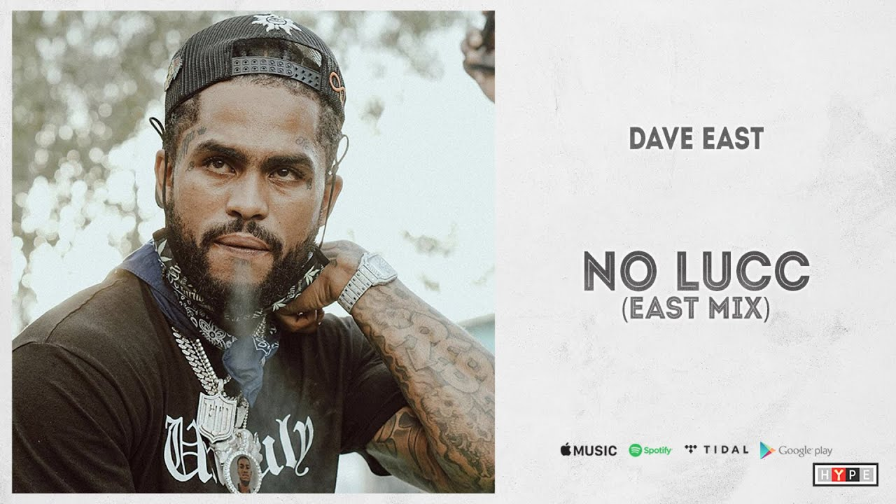 """Dave East - """"No Lucc"""" (East Mix)"""