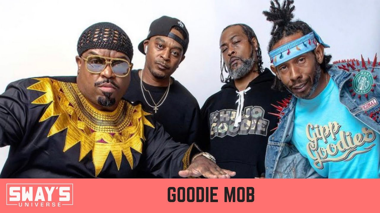 Goodie Mob Talks 25 Years of Hip-Hop and New Album 'Survival Kit'   SWAY'S UNIVERSE