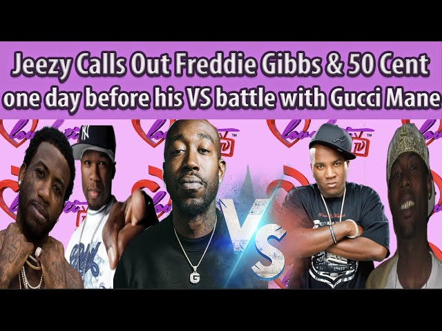 Jeezy Calls Out Freddie Gibbs & 50 Cent 1 day before his VS battle w/Gucci Mane #FULLbreakdown