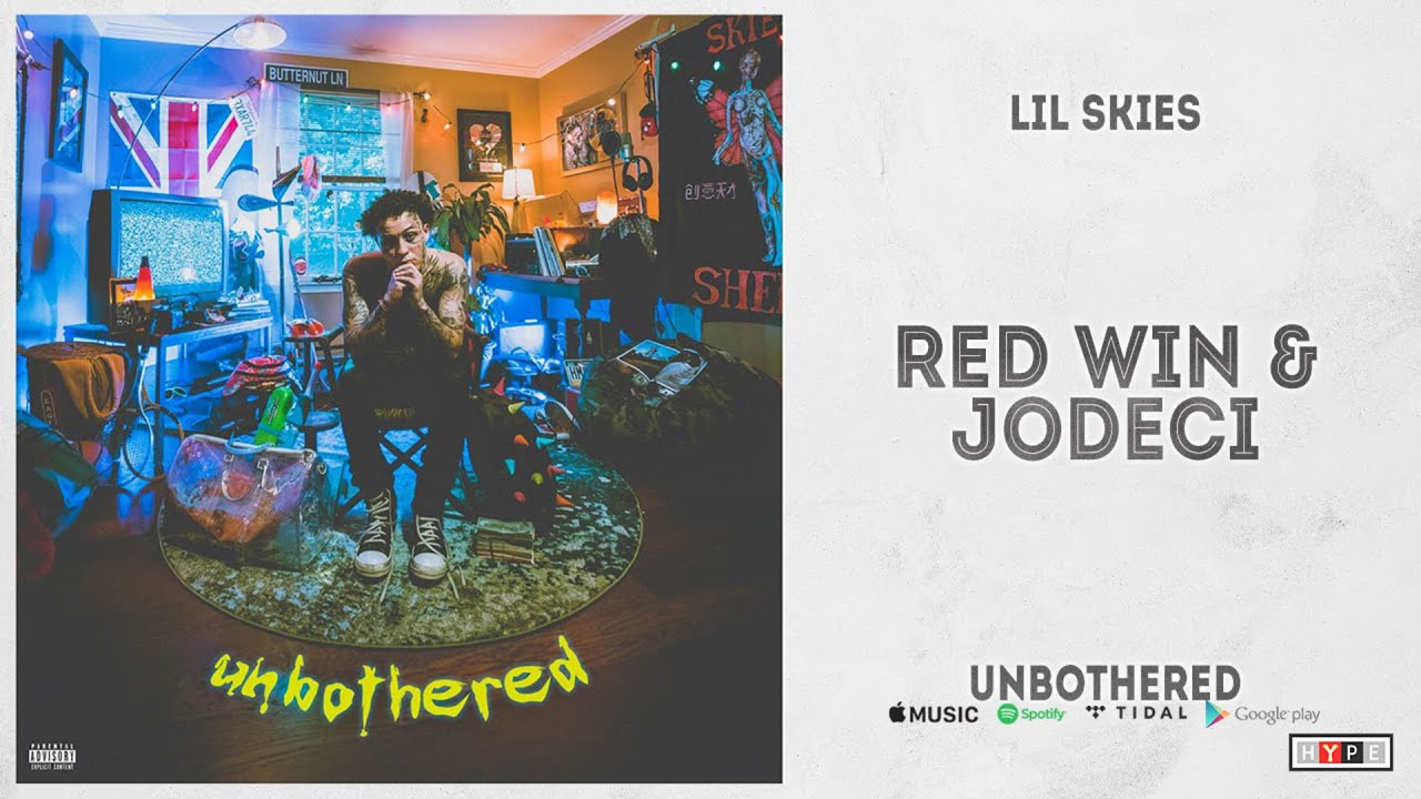 "Lil Skies - ""Red Wine & Jodeci"" (Unbothered)"