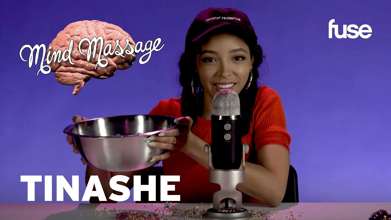 Tinashe Does ASMR with Orbeez and Slime, Talks 'Songs For You' & More! | Mind Massage | Fuse