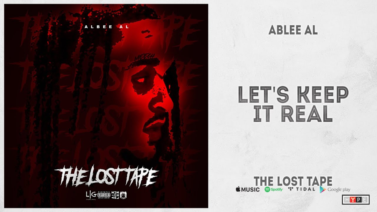 "Ablee Al - ""Let's Keep It Real"" (The Lost Tape)"