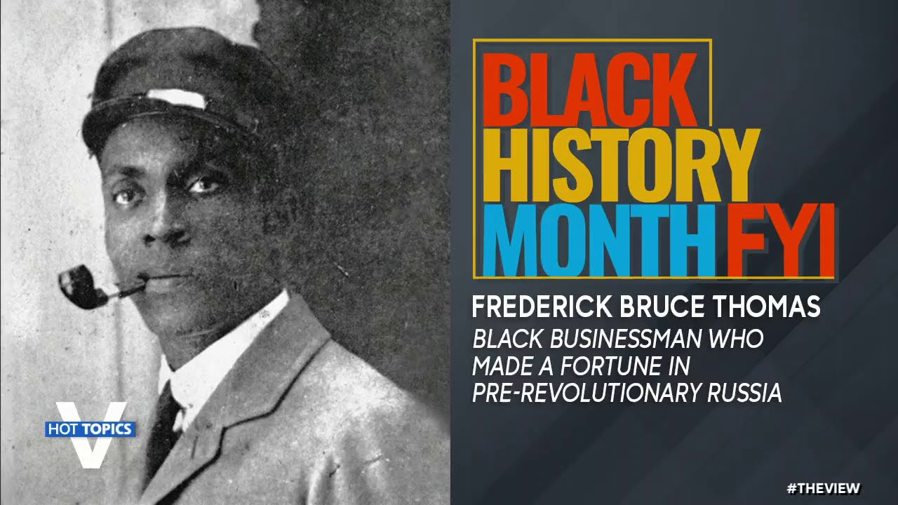 Black History Month FYI: Frederick Bruce Thomas The View