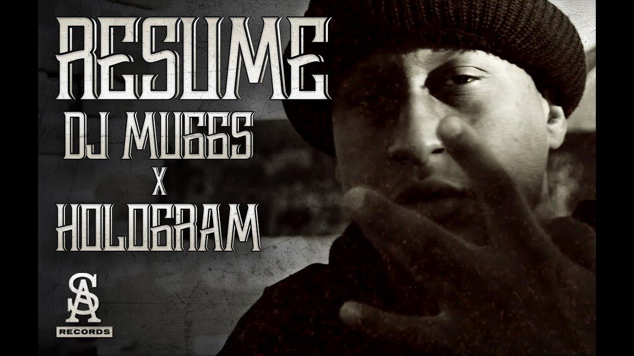 DJ MUGGS - Resume ft. Hologram (Official Video)
