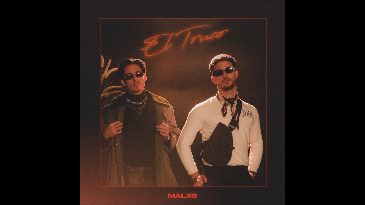 """Malxs - """"El Truco"""" OFFICIAL VERSION"""
