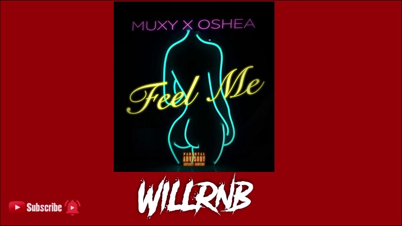 Muxy x Oshea - Feel Me (Music RnBass)