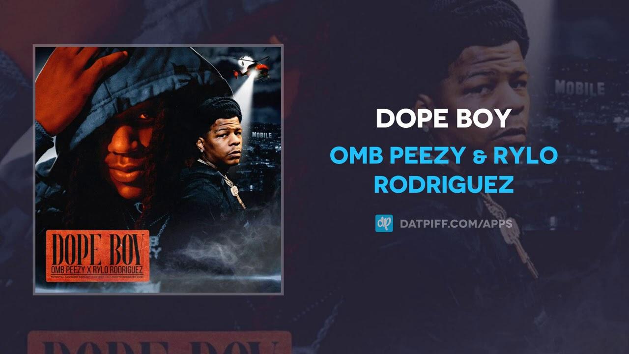OMB Peezy & Rylo Rodriguez - Dope Boy (AUDIO)