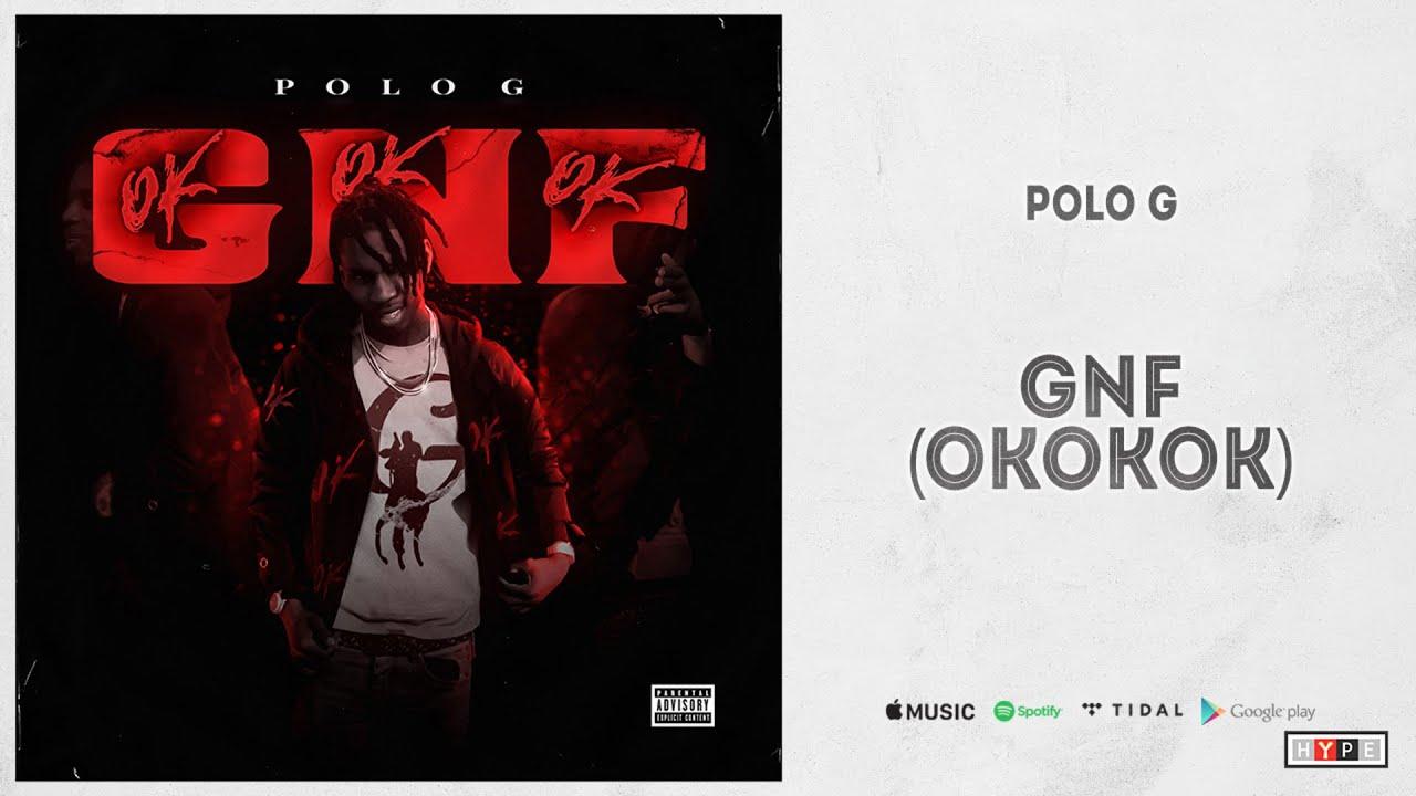 "Polo G - ""GNF (OKOKOK)"""
