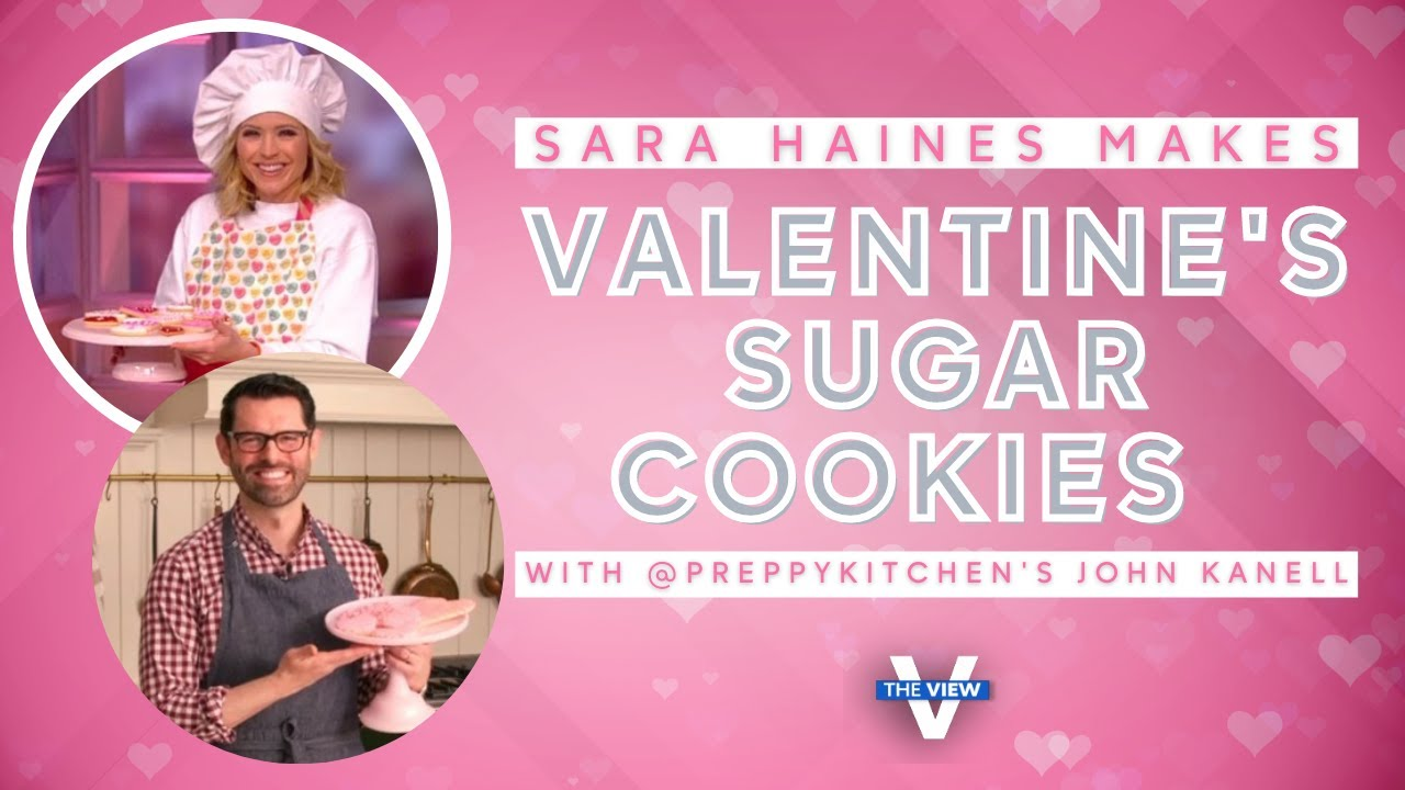 @Preppy Kitchen's John Kanell Bakes Valentine's Day Sugar Cookies with Sara Haines | The View