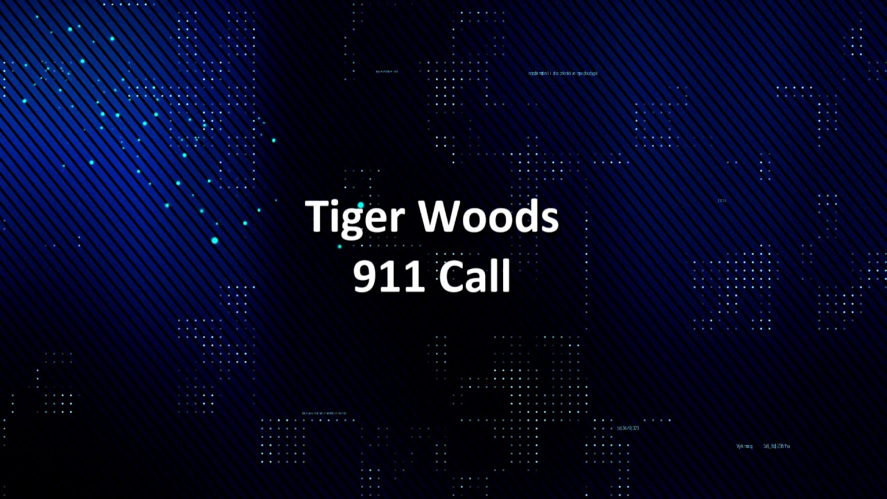 Audio: 911 Call Reporting Tiger Woods Accident