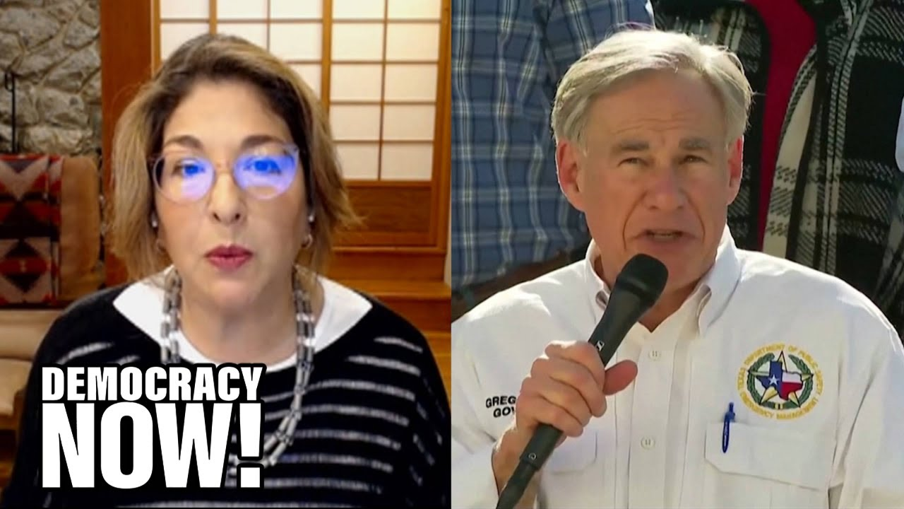 Fossil Fuel Shock Doctrine: Naomi Klein on Deadly Deregulation & Why Texas Needs the Green New Deal