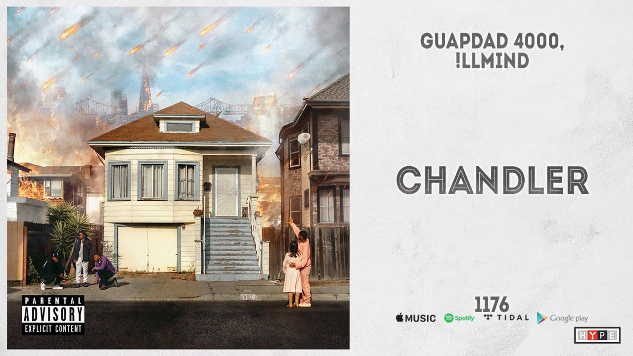 """Guapdad 4000 & !llmind - """"Chandler"""" (1176)"""