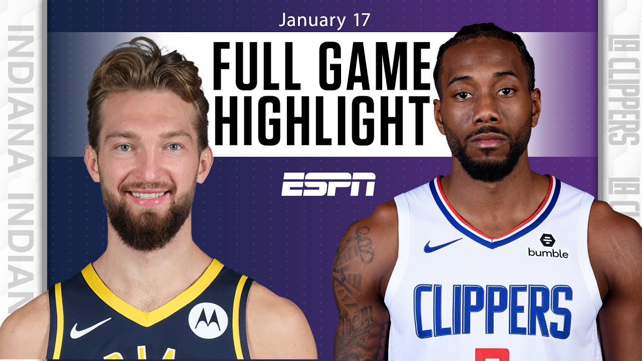 Indiana Pacers vs. LA Clippers [FULL GAME HIGHLIGHTS]   NBA on ESPN
