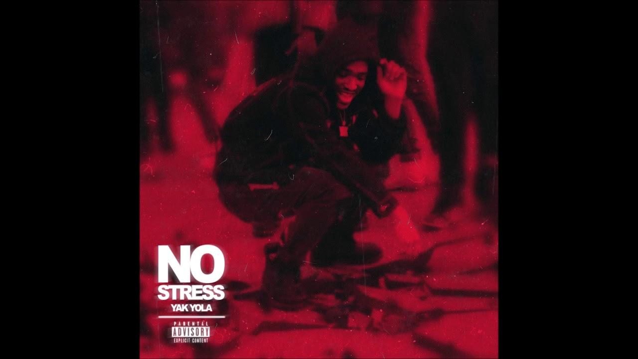 "Yak Yola - ""No Stress"" OFFICIAL VERSION"