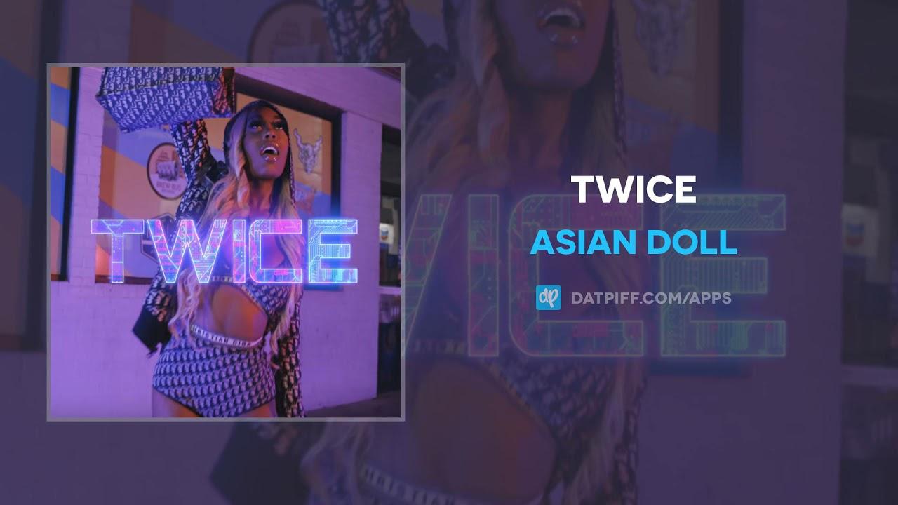 Asian Doll - Twice (AUDIO)