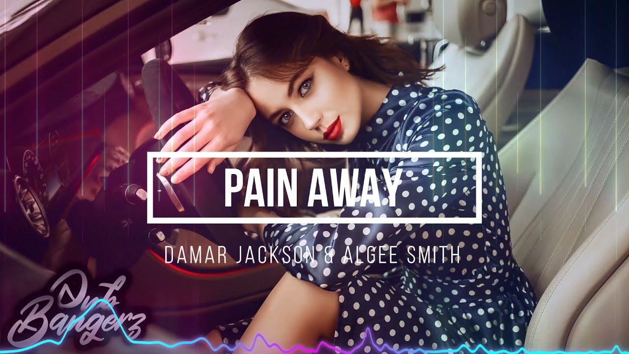 Damar Jackson & Algee Smith - Pain Away (RnBass) 2021