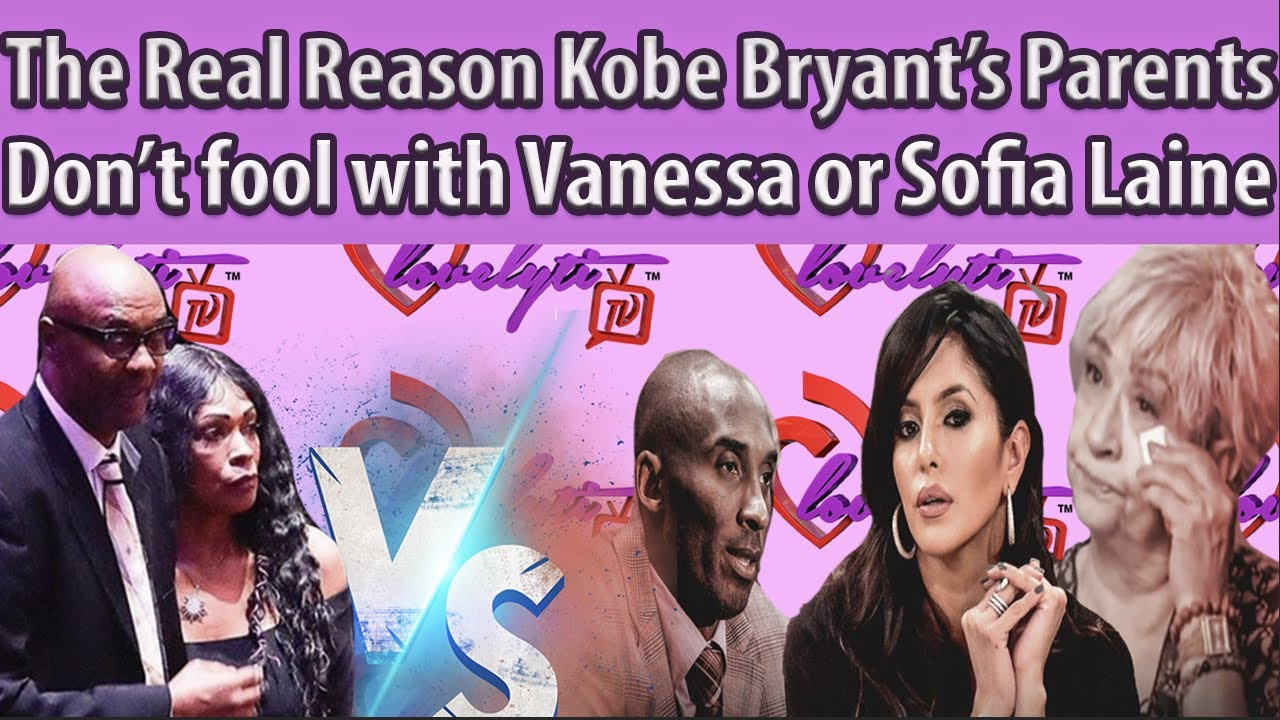 GREED Allegations&lawsuits:The REAL reason Kobe Bryant's Parents don't fool w/Sofia Laine #breakdown