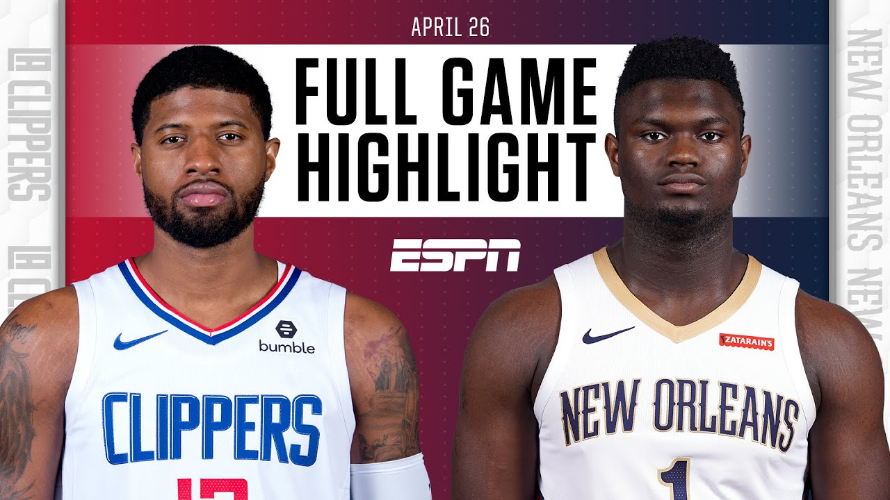 L.A. Clippers at New Orleans Pelicans | Full Game Highlights