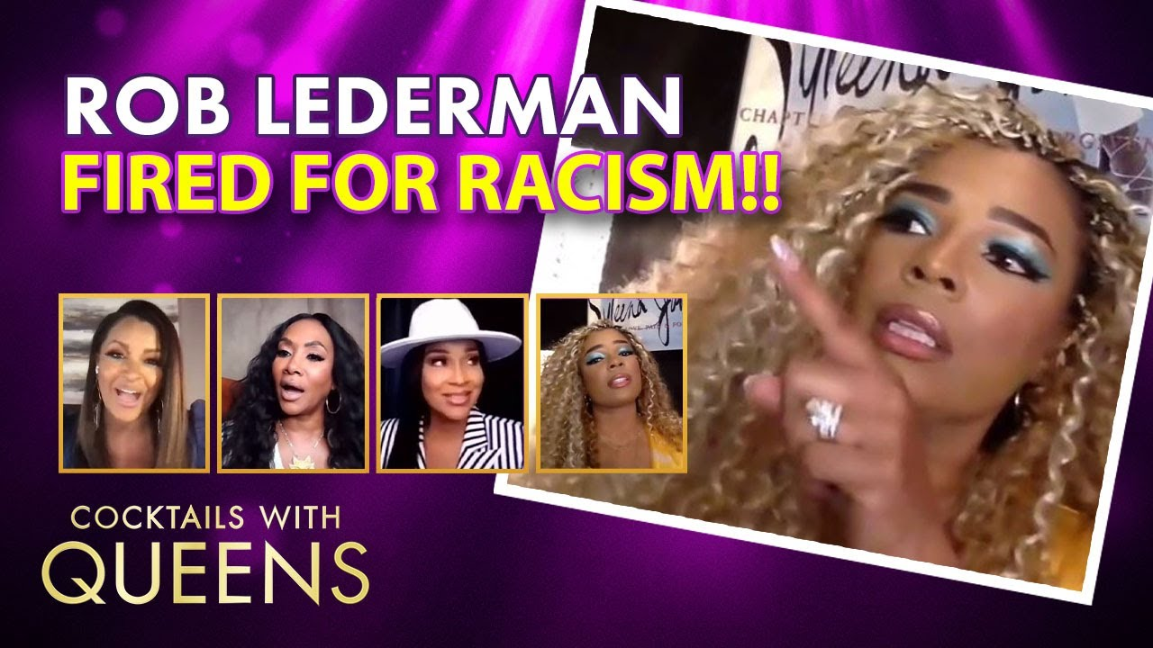 Rob Lederman Compares Black Women to Toast | Cocktails with Queens