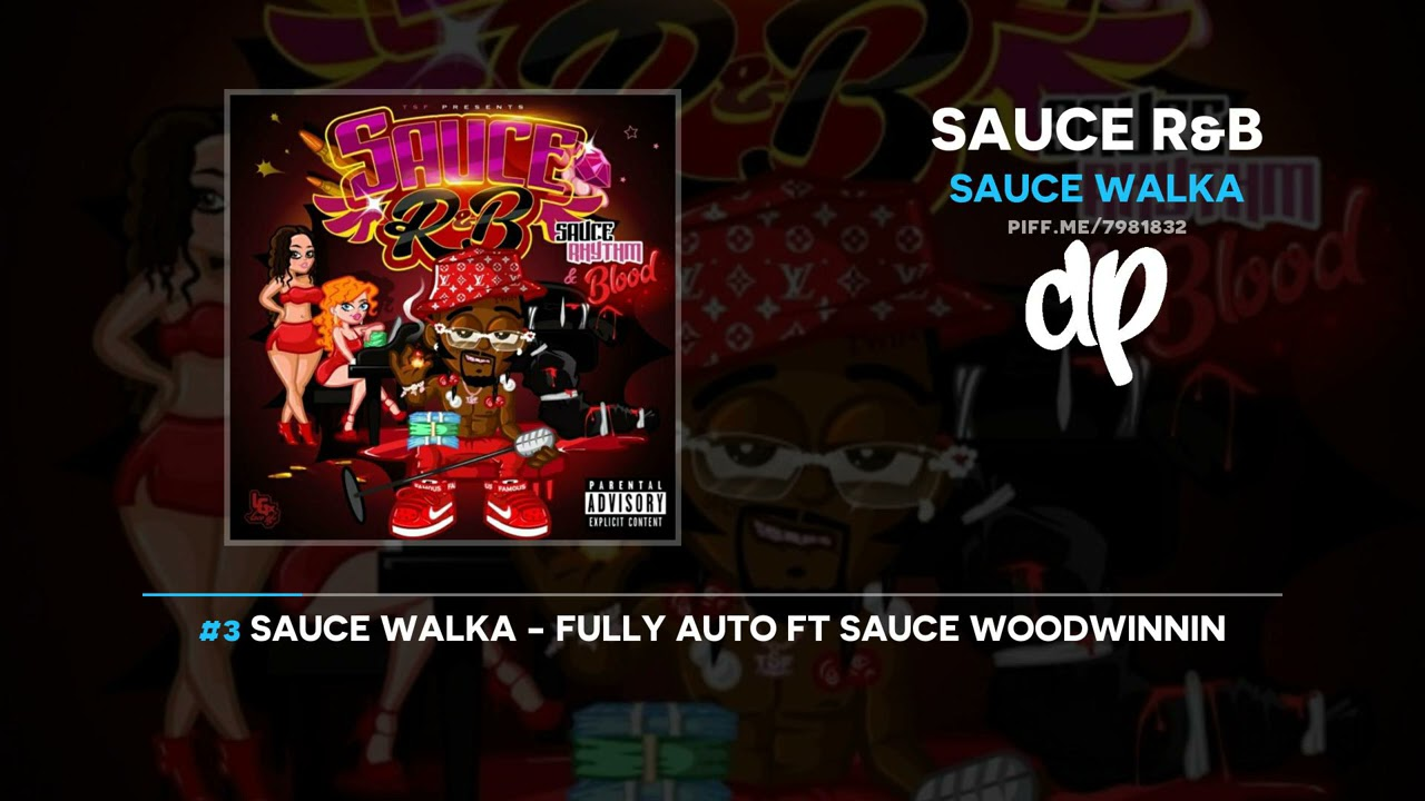 Sauce Walka - Sauce R&B (FULL MIXTAPE)