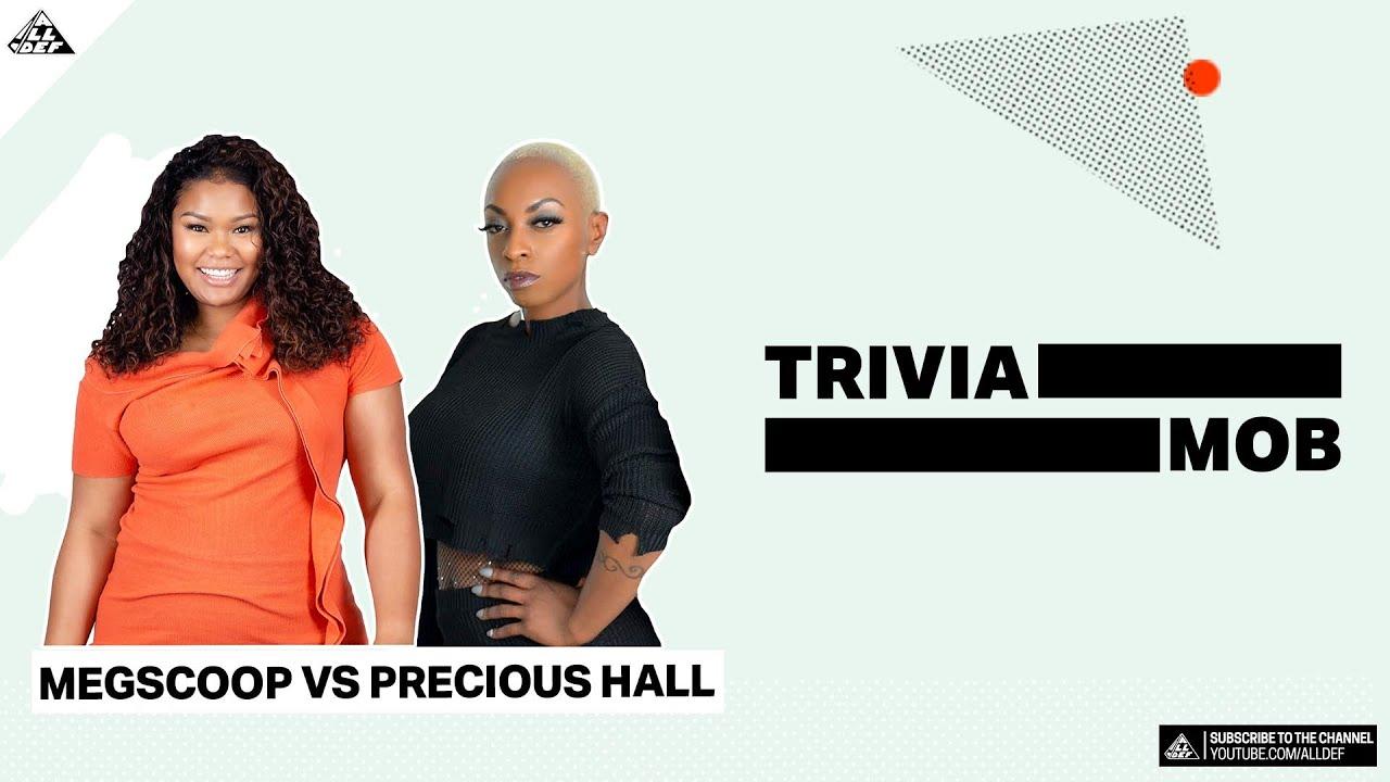 TriviaMob | MegScoop vs Precious | All Def